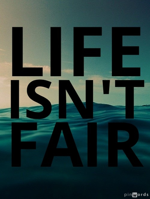 how to get over unfairness in life quora