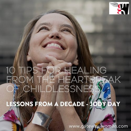 10 Tips for Healing from the Heartbreak of Childlessness – Gateway Women